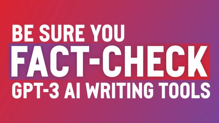 Fact check the AI content