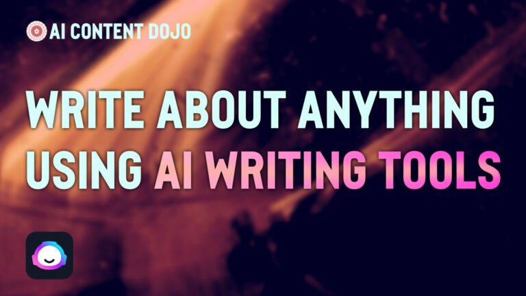 Write about anything using AI Writing Tools